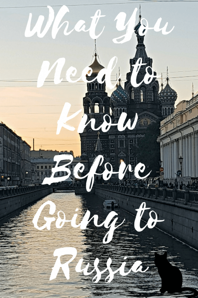 What You Need to Know Before Going to Russia