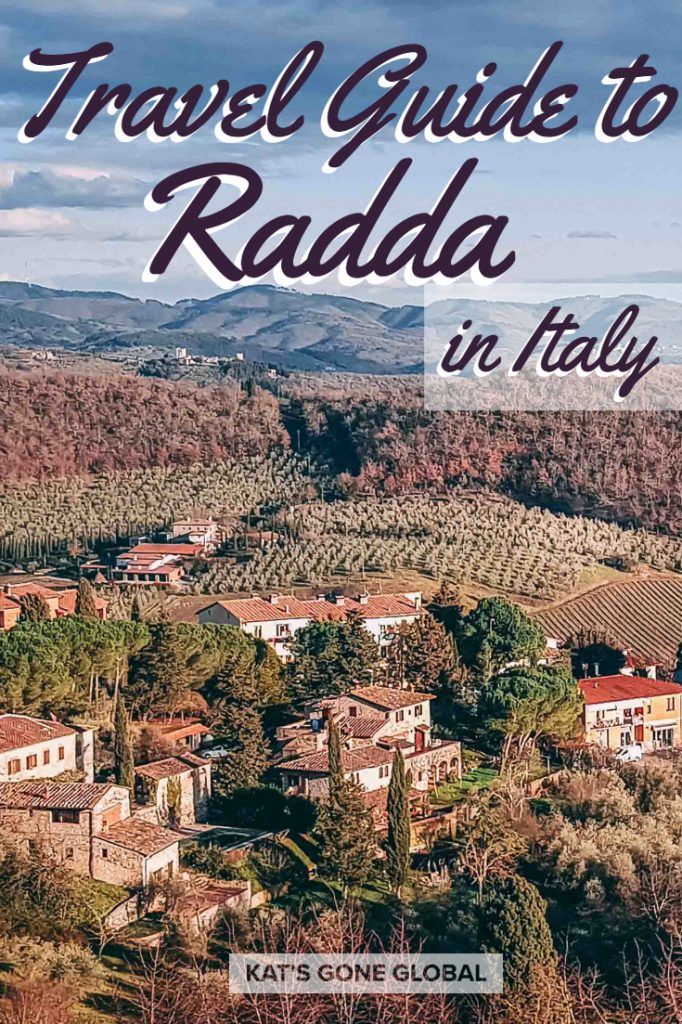 A Travel Guide to Radda in Chianti, Italy (A Dreamy Italian Town)