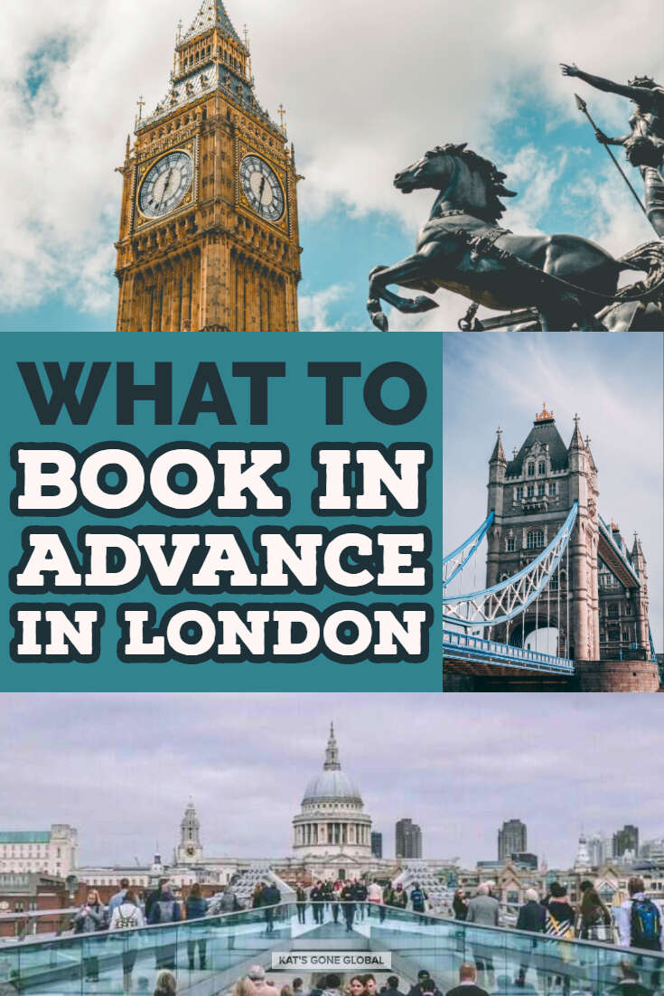 What to Book in Advance in London