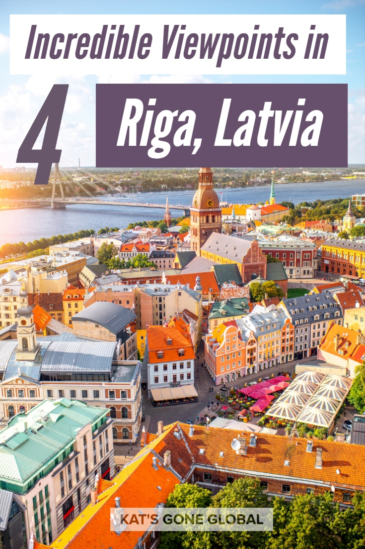 4 Incredible Viewpoints in Riga, Latvia