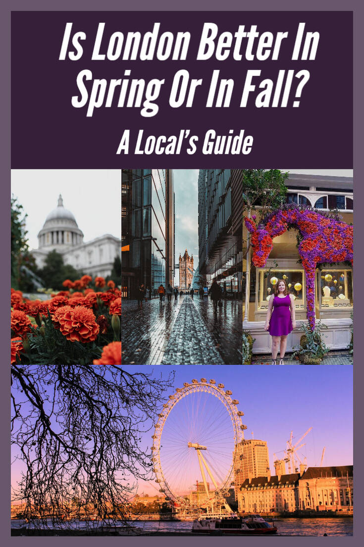 Is London Better In Spring Or In Fall