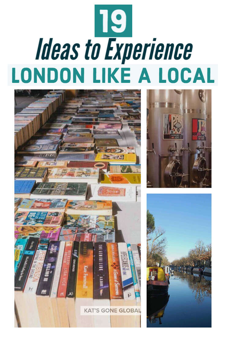19 Ideas to Experience London Like A Local