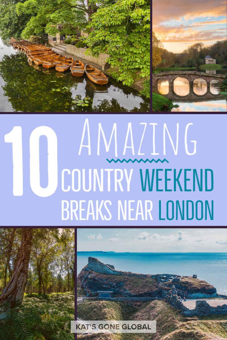Country Weekend Breaks Near London