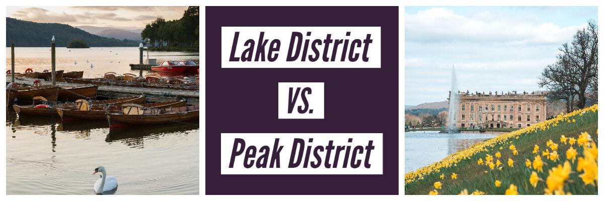 Lake District vs Peak District