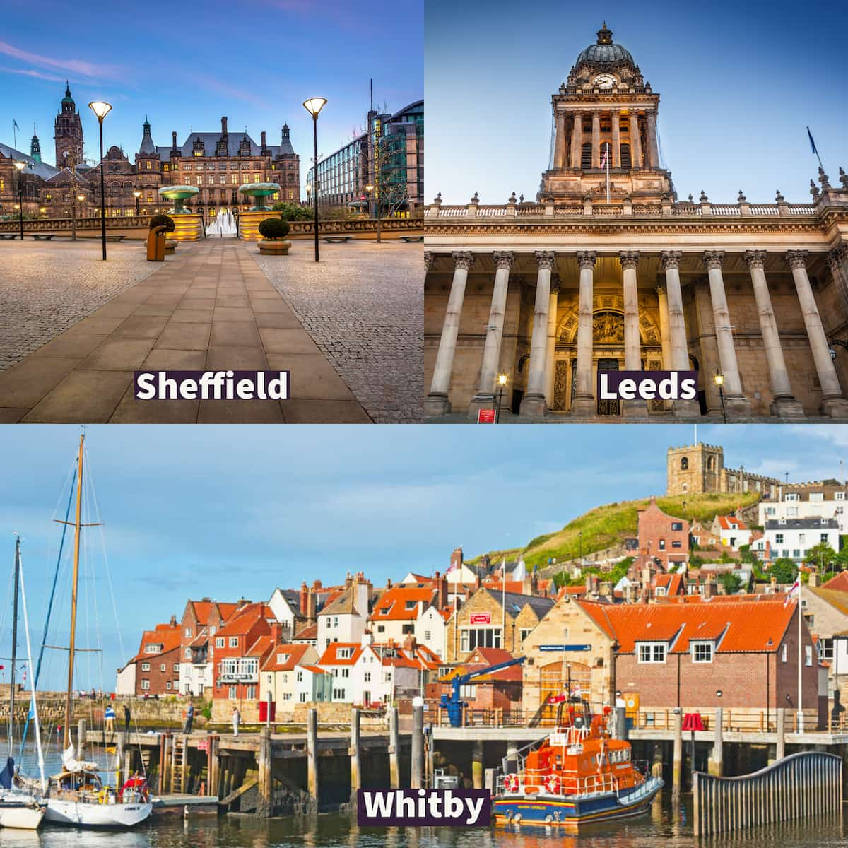 top left a photo of Sheffield, top right a photo of Leeds and bottom photo Whitby.